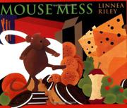 MOUSE MESS by Linnea Riley
