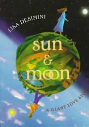 SUN AND MOON by Lisa  Desimini