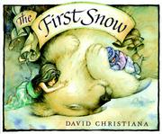 THE FIRST SNOW by David Christiana