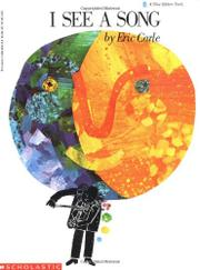 I SEE A SONG by Eric Carle