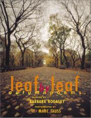LEAF BY LEAF by Barbara Rogasky