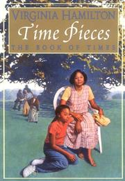TIME PIECES by Virginia Hamilton