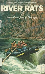 RIVER RATS, INC. by Jean Craighead George