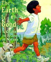 THE EARTH IS GOOD by Michael DeMunn