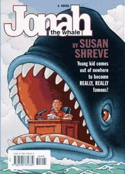 JONAH, THE WHALE by Susan Shreve