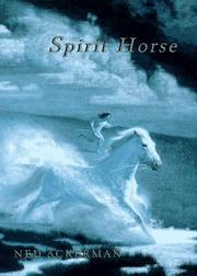 SPIRIT HORSE by Ned Ackerman