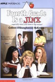 FOURTH GRADE IS A JINX by Colleen O'Shaughnessy McKenna
