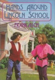 HANDS AROUND LINCOLN SCHOOL by Frank Asch