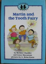MARTIN AND THE TOOTH FAIRY by Bernice Chardiet
