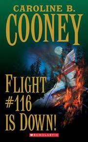 FLIGHT #116 IS DOWN by Caroline B. Cooney