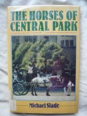 THE HORSES OF CENTRAL PARK by Michael Slade