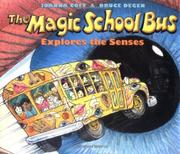 Cover art for THE MAGIC SCHOOL BUS EXPLORES THE SENSES