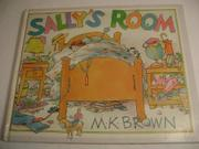 SALLY'S ROOM by M.K. Brown