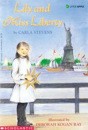LILY AND MISS LIBERTY by Carla Stevens