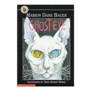 GHOST EYE by Marion Dane Bauer