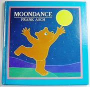 MOONDANCE by Frank Asch