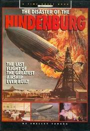 THE DISASTER OF THE HINDENBURG by Shelly Tanaka