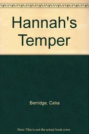 HANNAH'S TEMPER by Celia Berridge