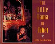 THE LITTLE LAMA OF TIBET by Lois Raimondo