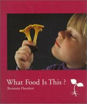 WHAT FOOD IS THIS? by Rosmarie Hausherr