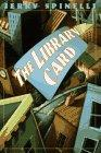 THE LIBRARY CARD by Jerry Spinelli