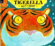 TIGERELLA by Kit Wright