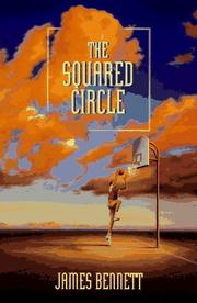 THE SQUARED CIRCLE by James Bennett