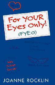 FOR YOUR EYES ONLY! by Joanne Rocklin