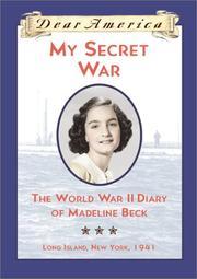 MY SECRET WAR by Mary Pope Osborne