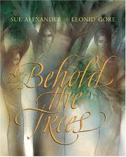 BEHOLD THE TREES by Sue Alexander