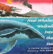 HOW WHALES WALKED INTO THE SEA by Faith McNulty