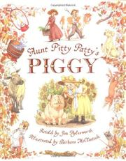 AUNT PITTY PATTY'S PIGGY by Jim Aylesworth