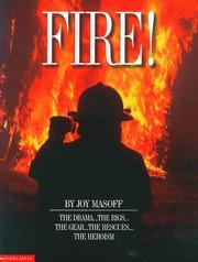 FIRE! by Joy Masoff