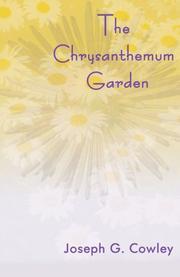 THE CHRYSANTHEMUM GARDEN by Joseph Cowley