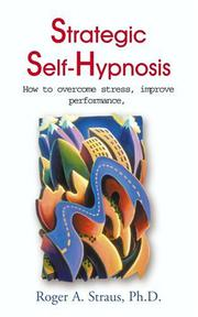 STRATEGIC SELF-HYPNOSIS by Roger A. Straus