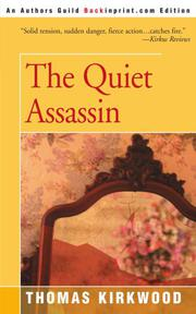 THE QUIET ASSASSIN by Thomas Kirkwood