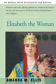 ELIZABETH THE WOMAN by Amenda M. Ellis