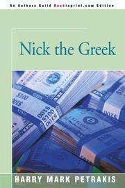 NICK THE GREEK by Harry Mark Petrakis