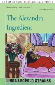 THE ALEXANDRA INGREDIENT by Linda Leopold Strauss