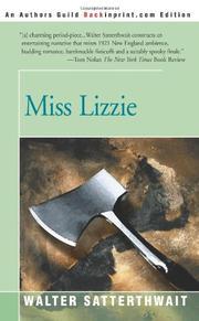 MISS LIZZIE by Walter Satterthwait