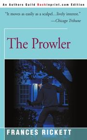 THE PROWLER by Frances Rickett