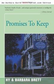 PROMISES TO KEEP by Hy & Barbara Brett Brett