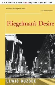 FLIEGELMAN'S DESIRE by Lewis Buzbee