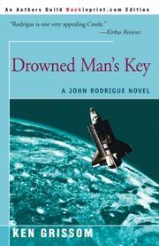DROWNED MAN'S KEY by Ken Grissom