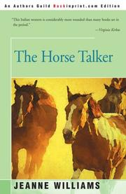 THE HORSE TALKER by J.R. Williams