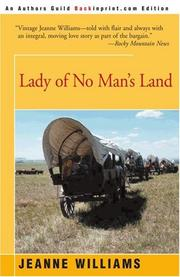 LADY OF NO MAN'S LAND by Jeanne Williams