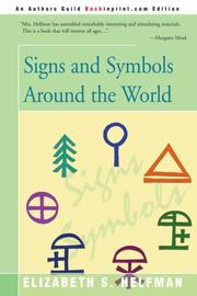 SIGNS AND SYMBOLS AROUND THE WORLD by Elizabeth S. Helfman