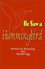 HE SAW A HUMMINGBIRD by Norma Lee & Russell Ogg Browning