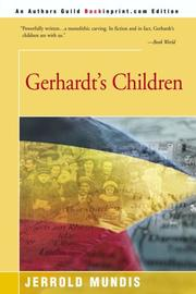 GERHARDT'S CHILDREN by Jerrold Mundis