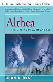 ALTHEA: (The Divorce of Adam and Eve) by J. M. Alonso